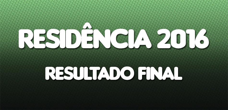 RESIDÊNCIA-2016-RESULTADO-FINAL