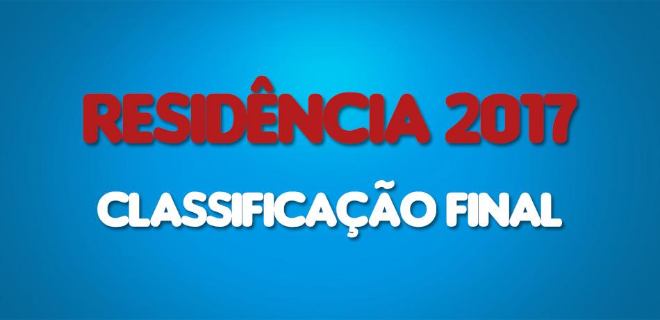 RESIDÊNCIA-2017-CLASSIFICAÇÃO-FINAL